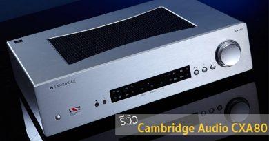 รีวิว Cambridge Audio : CXA80