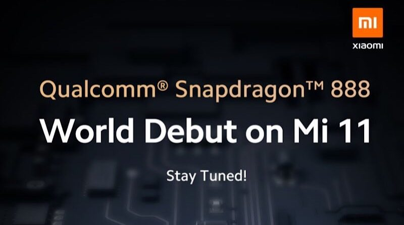Xiaomi confirmed Mi11 is the first smartphone use Qualcomm Snapdragon 888 5G