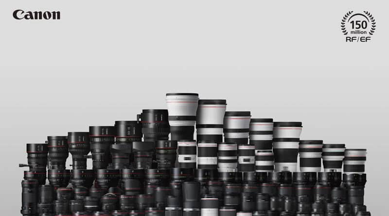 Canon proudly announce made RF EF lens exceed 150 million unit
