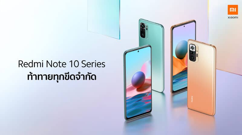 Redmi Note10 Series local launch in Thailand